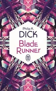 Livres gratuits en ligne télécharger lire Blade runner  - Les androïdes rêvent-ils de moutons électriques ?
