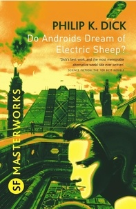 Philip K. Dick - Do Androids Dream of Electric Sheep?.