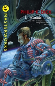 Philip K. Dick - Dr Bloodmoney.
