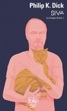 Philip K. Dick - La trilogie divine Tome 1 : SIVA.