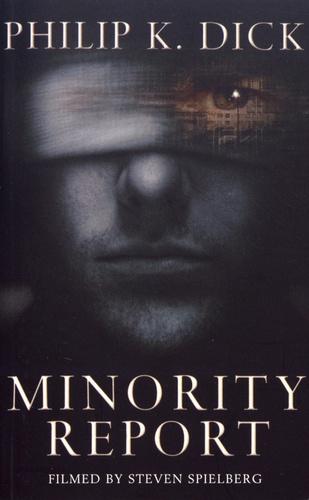 Minority Report De Philip K Dick Poche Livre Decitre