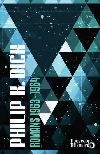 Philip K. Dick - Romans 1963-1964.