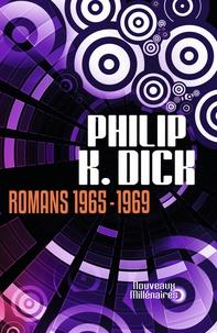 Philip K. Dick - Romans 1965-1969.