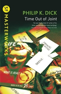 Philip K. Dick - Time Out of Joint.