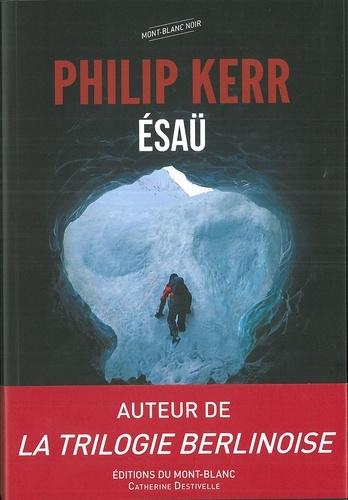 Philip Kerr - Esaü.