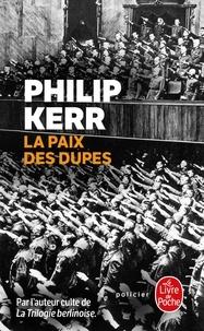 Philip Kerr - La paix des dupes - Un roman dans la Deuxième Guerre mondiale.