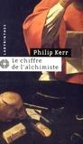 Philip Kerr - Le chiffre de l'alchimiste.