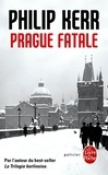 Philip Kerr - Prague fatale.
