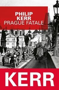 Philip Kerr - Prague fatale.