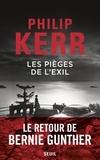 Philip Kerr - Une aventure de Bernie Gunther  : Les pièges de l'exil.