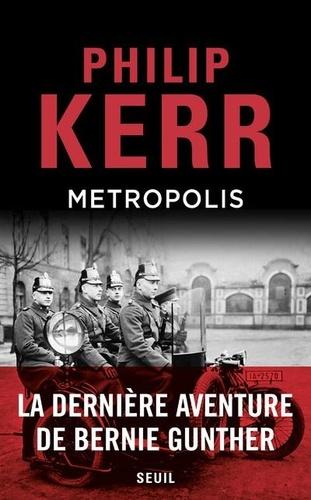 Une aventure de Bernie Gunther  Metropolis