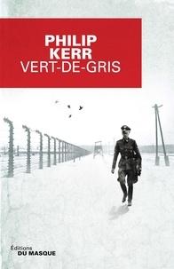 Philip Kerr - Vert-de-gris.