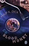 Philip Kindred Dick - Dr Bloodmoney.