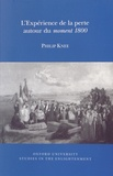 Philip Knee - L'expérience de la perte autour du moment 1800.