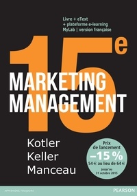 Philip Kotler et Kevin Keller - Marketing Management - Livre + eText + MyLab, version française Licence étudiant 36 mois.