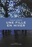 Philip Larkin - Une fille en hiver.