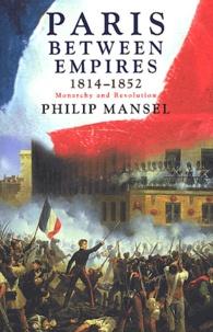 Philip Mansel - .
