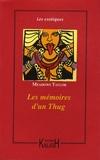 Philip Meadows Taylor - Les mémoires d'un Thug.