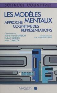 Philip-N Johnson-Laird et Hubert Tardieu - Les modèles mentaux - Approche cognitive des représentations.