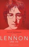 Philip Norman - John Lennon - Une vie.