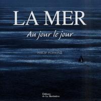 Philip Plisson - La mer.