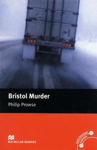 Philip Prowse - Bristol Murder.
