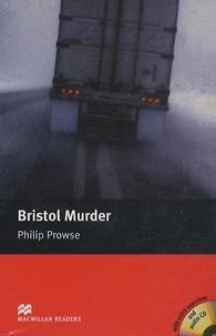 Philip Prowse - Bristol Murder. 1 CD audio