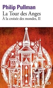 A la croisée des mondes Tome 2 - Philip Pullman |
