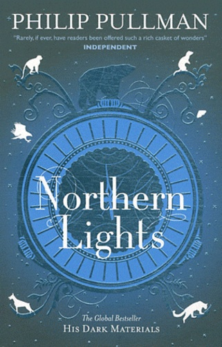 Philip Pullman - His Dark Materials Tome 1 : Northern Lights.