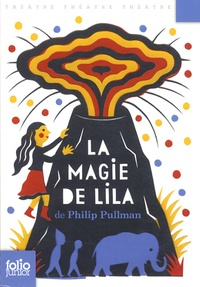 Philip Pullman - La magie de Lila.