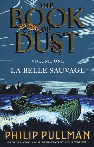 The Book of Dust Tome 1 La Belle Sauvage