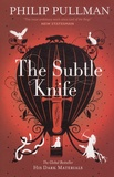 Philip Pullman - The Subtle Knife.