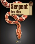 Philip Purser - Serpent de blés et autres serpents ratiers.