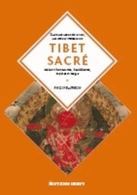 Philip Rawson - Tibet sacré - Imagination, magie et mythes.
