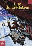 Philip Reeve - L'or du prédateur.