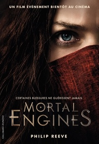 Philip Reeve - Mortal Engines Tome 1 : Mécaniques fatales.
