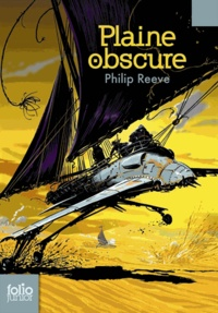 Philip Reeve - Plaine obscure.