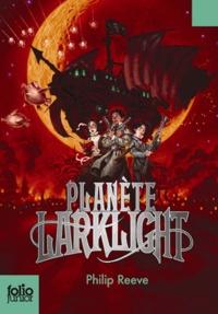 Philip Reeve - Planète Larklight.