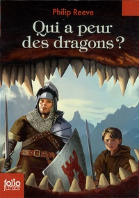 Philip Reeve - Qui a peur des dragons ?.