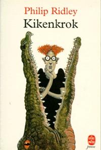 Philip Ridley - Kikenkrok.