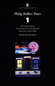 Philip Ridley - Plays - Tome 1.