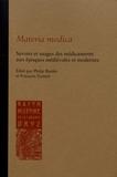 Philip Rieder et François Zanetti - Materia medica - Savoirs et usages des médicaments aux époques médiévales et modernes.