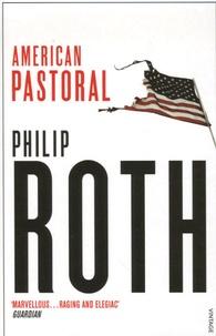 Philip Roth - American Pastoral.