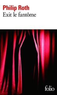 Philip Roth - Exit le fantôme.