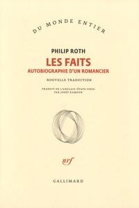 Philip Roth - Les faits - Autobiographie d'un romancier.