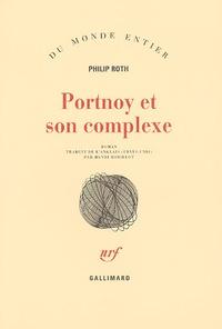 Pdf livres électroniques téléchargement gratuit Portnoy et son complexe in French par Philip Roth  9782070273379