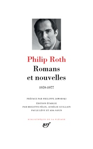 Philip Roth - Romans et nouvelles (1959-1977).