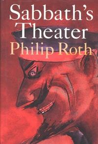 Philip Roth - Sabbath's Theater.
