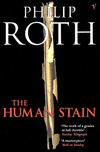 Philip Roth - The Humain Stain.