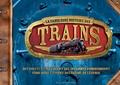 Philip Steel - La fabuleuse histoire des trains.